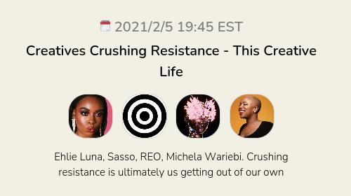 Creatives Crushing Resistance - This Creative Life