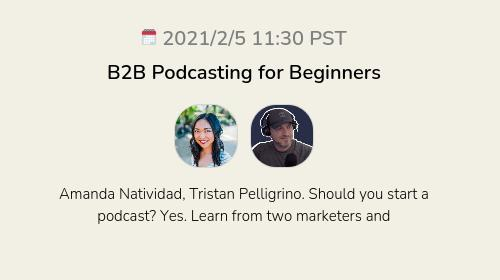 B2B Podcasting for Beginners