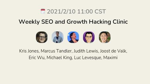 Weekly SEO and Growth Hacking Clinic