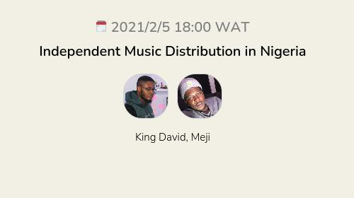 Independent Music Distribution in Nigeria