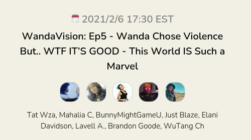 WandaVision: Ep5 - Wanda Chose Violence But.. WTF IT'S GOOD - This World IS Such a Marvel