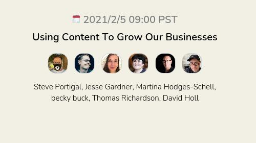 Using Content To Grow Our Businesses