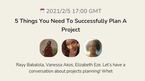 5 Things You Need To Successfully Plan A Project