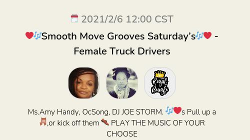 ❤️🎶Smooth Move Grooves Saturday's🎶❤️ - Female Truck Drivers