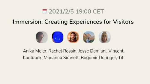 Immersion: Creating Experiences for Visitors