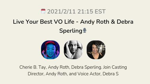Live Your Best VO Life - Andy Roth & Debra Sperling🎙
