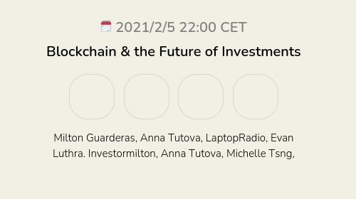 Blockchain & the Future of Investments