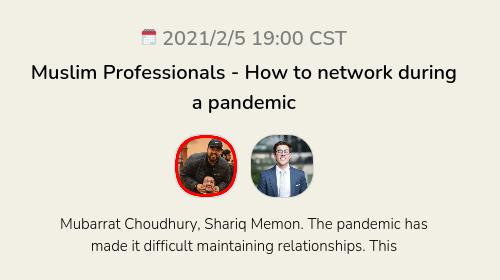 Muslim Professionals - How to network during a pandemic