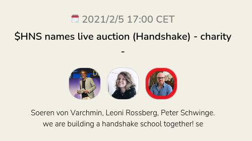 $HNS names live auction (Handshake) - charity -