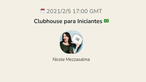 Clubhouse para Iniciantes 🇧🇷