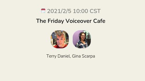 The Friday Voiceover Cafe