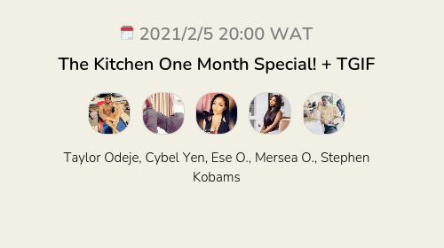 The Kitchen One Month Special! + TGIF