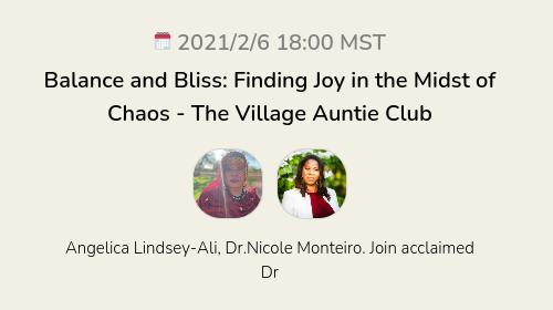 Balance and Bliss: Finding Joy in the Midst of Chaos - The Village Auntie Club