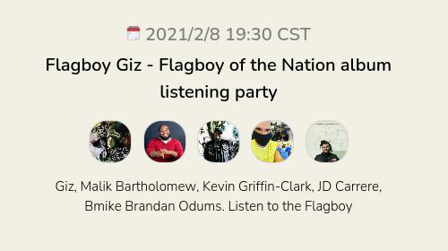 Flagboy Giz - Flagboy of the Nation album listening party