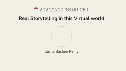Real Storytelling in this Virtual world