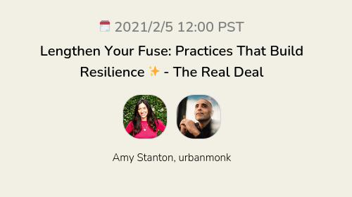 Lengthen Your Fuse: Practices That Build Resilience ✨ - The Real Deal