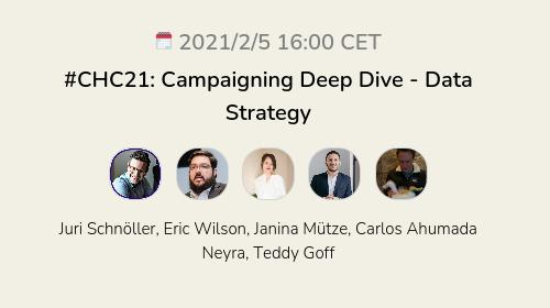 #CHC21: Campaigning Deep Dive - Data Strategy