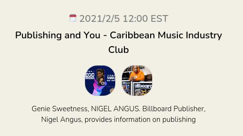 Publishing and You - Caribbean Music Industry Club