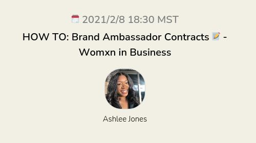 HOW TO: Brand Ambassador Contracts 📝 - Womxn in Business