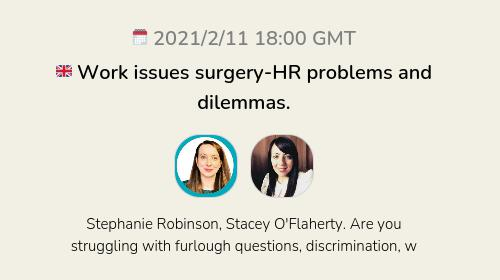 🇬🇧 Work issues surgery-HR problems and dilemmas.