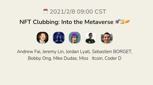 NFT Clubbing: Into the Metaverse 🚀🧑🚀🪐