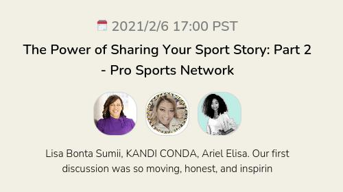 The Power of Sharing Your Sport Story: Part 2 - Pro Sports Network