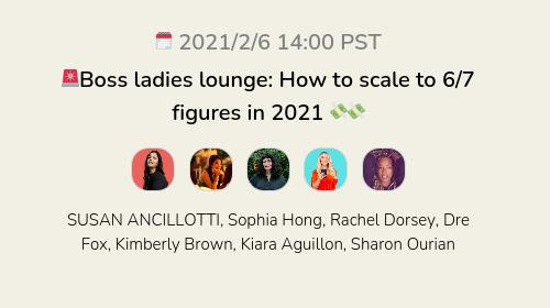 🚨Boss ladies lounge: How to scale to 6/7 figures in 2021 💸💸