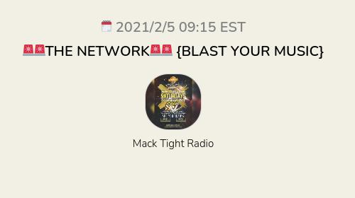 🚨🚨THE NETWORK🚨🚨 {BLAST YOUR MUSIC}