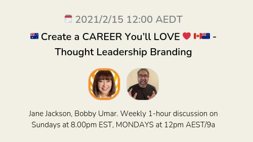 🇦🇺 Create a CAREER You'll LOVE ❤️ 🇨🇦🇳🇿 - Thought Leadership Branding