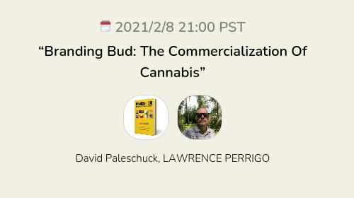"""""""Branding Bud: The Commercialization Of Cannabis"""""""