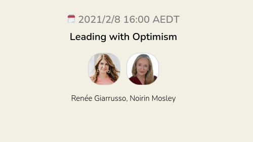 Leading with Optimism