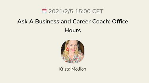Ask A Business and Career Coach: Office Hours