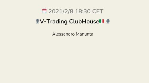 🎙V-Trading ClubHouse🇮🇹 🎙