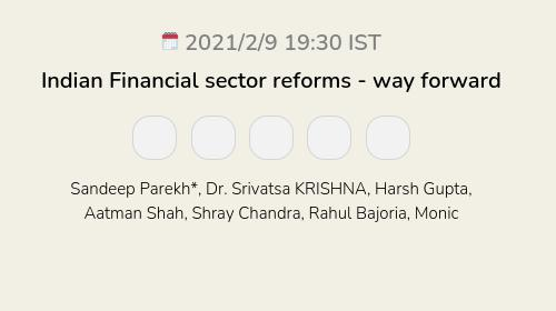 Indian Financial sector reforms - way forward