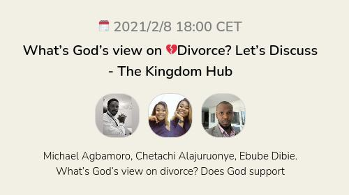 What's God's view on 💔Divorce? Let's Discuss  - The Kingdom Hub
