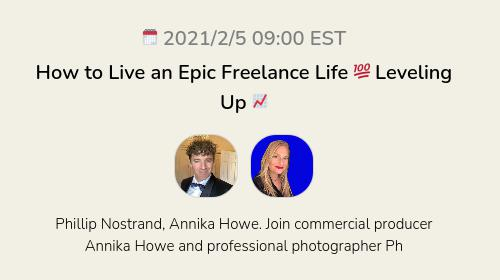 How to Live an Epic Freelance Life 💯 Leveling Up 📈