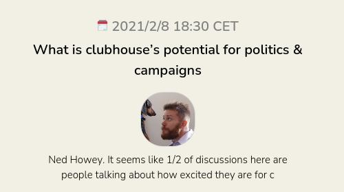 What is clubhouse's potential for politics & campaigns