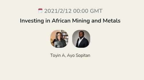 Investing in African Mining and Metals