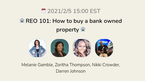 🏦 REO 101:  How to buy a bank owned property 🏦