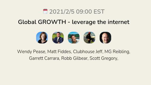 Global GROWTH - leverage the internet
