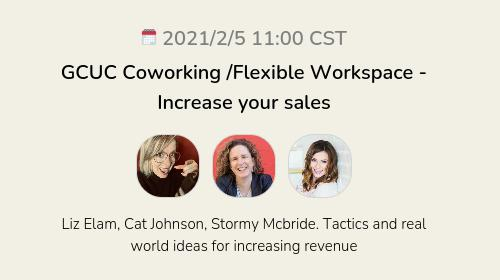 GCUC Coworking /Flexible Workspace - Increase your sales