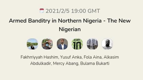 Armed Banditry in Northern Nigeria - The New Nigerian