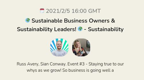 🌍 Sustainable Business Owners & Sustainability Leaders! 🌍 - Sustainability