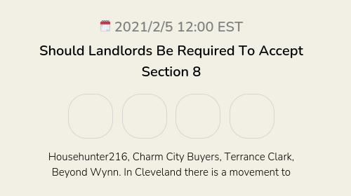 Should Landlords Be Required To Accept Section 8