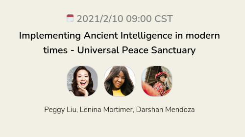 Implementing Ancient Intelligence in modern times - Universal Peace Sanctuary