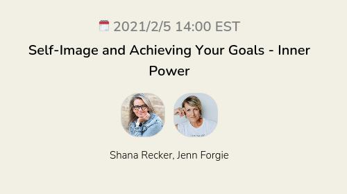 Self-Image and Achieving Your Goals - Inner Power
