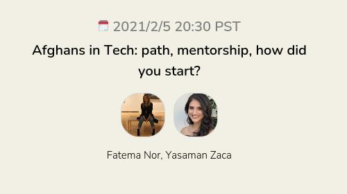 Afghans in Tech: path, mentorship, how did you start?