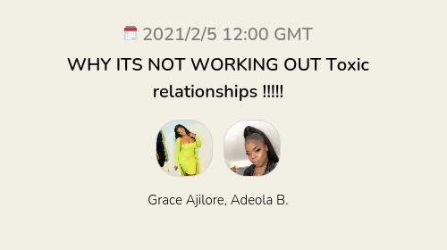WHY ITS NOT WORKING OUT Toxic relationships !!!!!