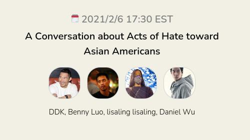 A Conversation about Acts of Hate toward Asian Americans