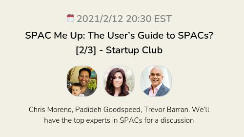 SPAC Me Up: The User's Guide to SPACs?  [2/3] - Startup Club
